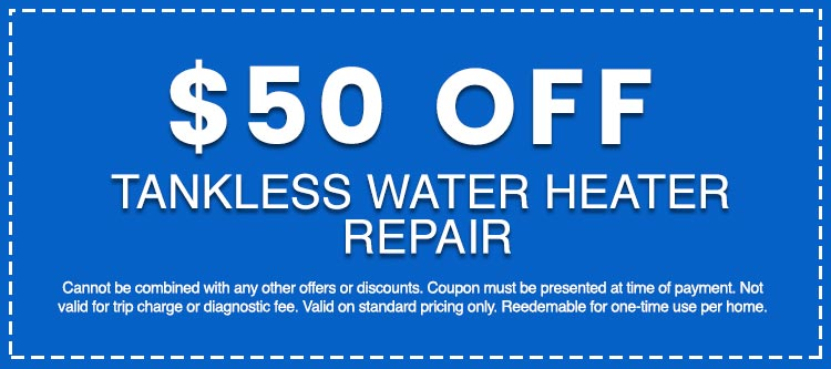 Discounts on Tankless Water Heater Repair