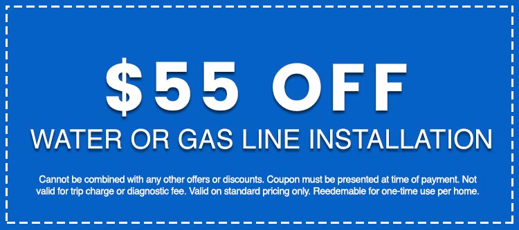Discounts on Water or Gas Line Installation