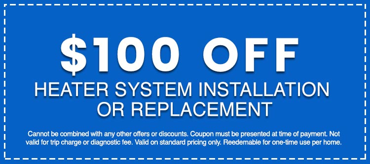 Discounts on Heater System Installation or Replacement